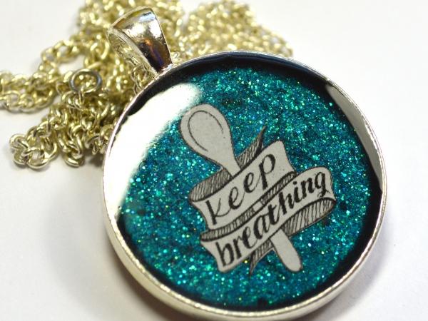 Spoonie Chronic Illness Keep Breathing Pendant