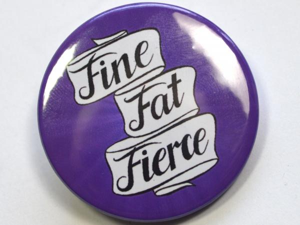 Fine Fat Fierce Body Positive Fat Pride Bright Purple Badge