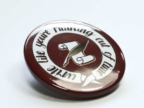 Hamilton Musical Write Like You're Running Out of Time Button Badge