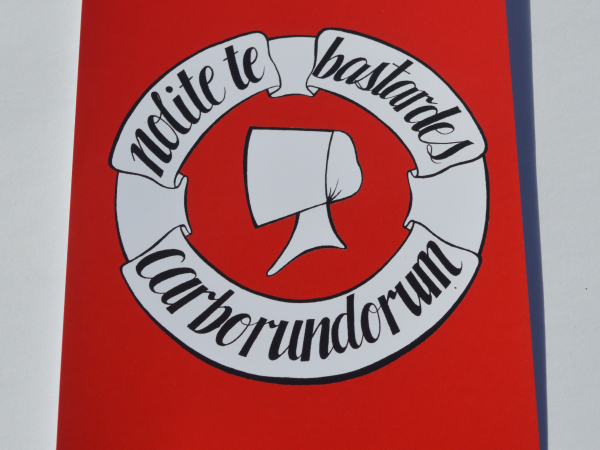 "Handmaid's Tale ""Nolite te bastardes carborundorum"" Mini Print"