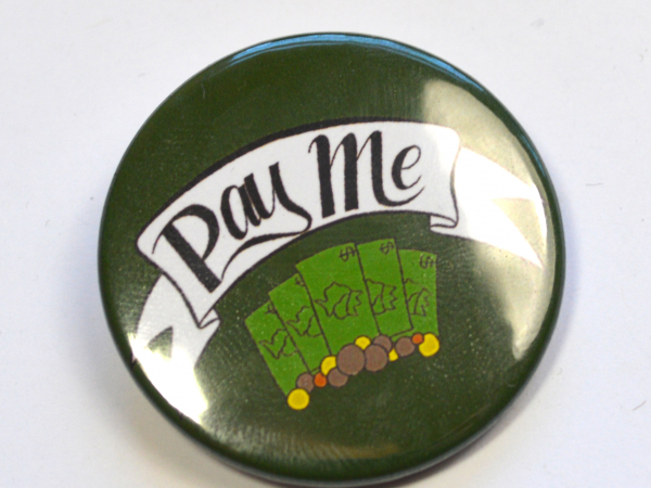 Pay Me Hustle Pride Badge