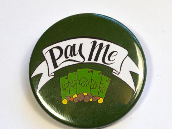Pay Me Hustle Pride Badge