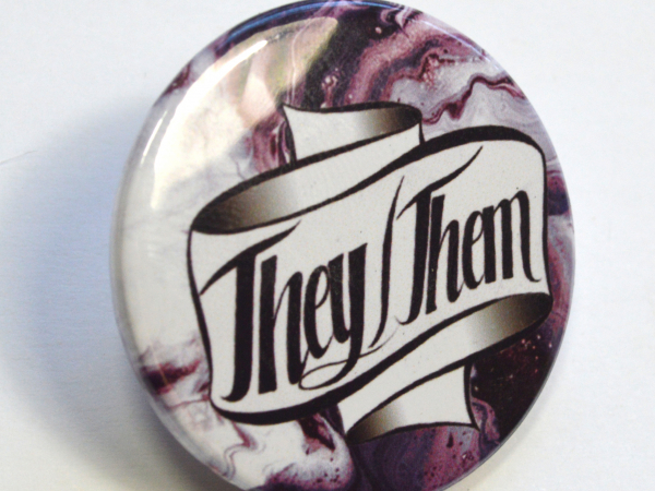 Pronouns They-Them Hand Lettered Badge