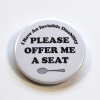 Invisible Disability Chronic Illness Offer Me A Seat Spoonie Badge