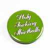 """Holy Forking Shirtballs"" The Good Place Pinback Button Badge"