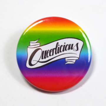 Queerlicious Queer LGBT Pride Badge Pinback Button