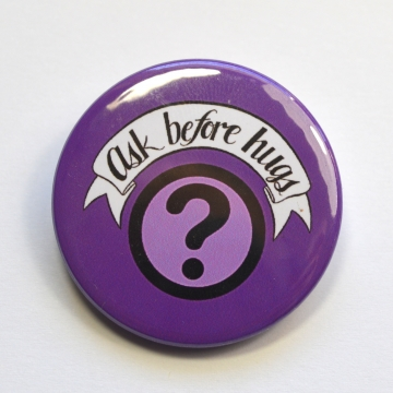 Ask Before Hugs Question Mark Badge