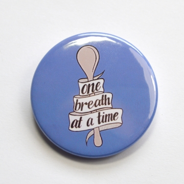 One Breath At A Time Chronic Illness Spoonie Spoon Theory Badge