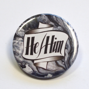 Pronouns He/Him Badge