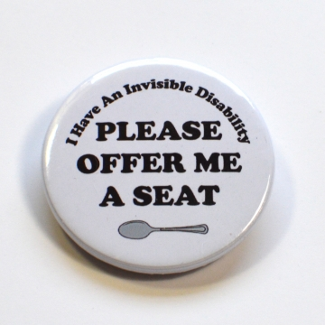 Invisible Disability Offer Me A Seat Spoon Badge