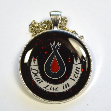 "DIscworld ""Don't Live In Vein"" Überwald League of Temperance Pendant"